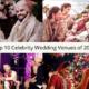 Top 10 Celebrity Wedding Venues of 2020