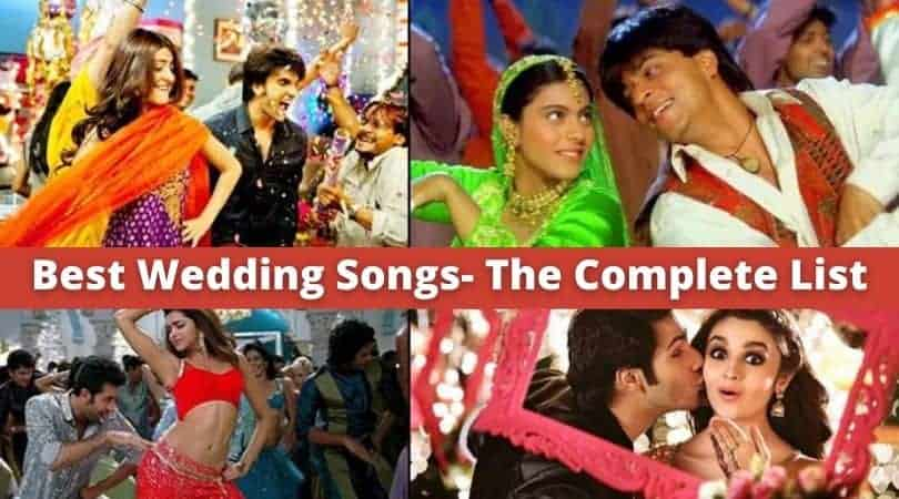 Best Wedding Songs- The Complete List